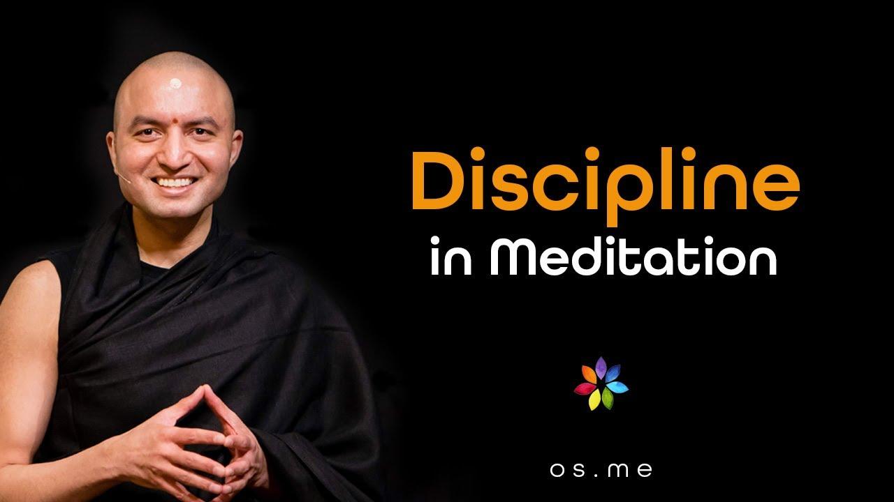 DisciplineIn Meditation